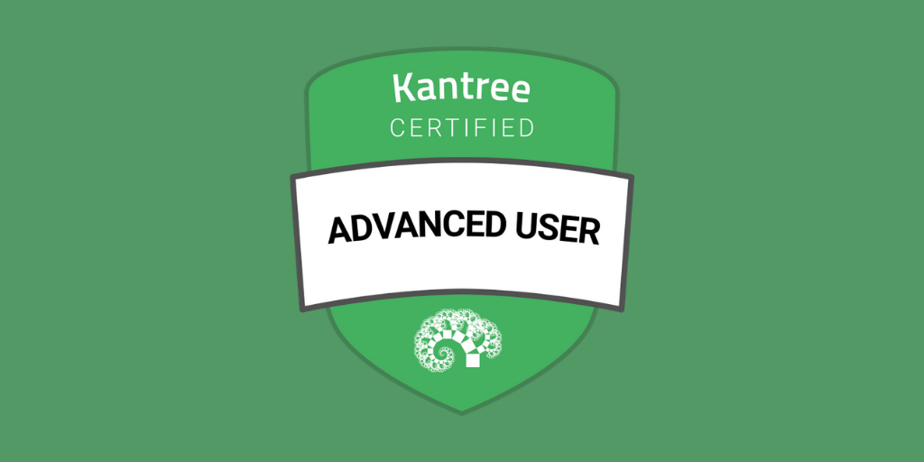 Kantree Certified Advanced User